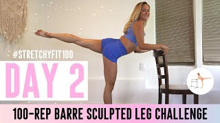 GET SCULPTED LEGS IN 30 DAYS CHALLENGE! Day 2: 100 Standing Flamingo #StretchyFit100