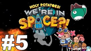 Let's Play Holy Potatoes We're in Space!? - Part 5 - Hero's Journey