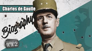 Charles De Gaulle - The Flame of French Resistance? - WW2 Biography Special