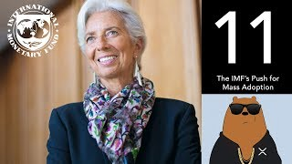 The IMF's Push for Mass Adoption lead by Christine Lagarde - (XRP World Powered by Ripple - Part 11)