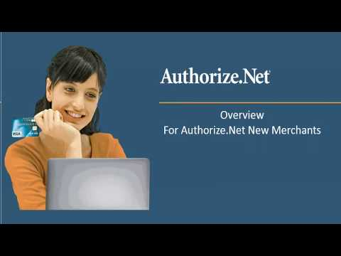 New Merchant Overview To Authorize.Net