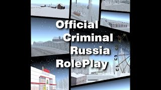 Criminal Russia RolePlay (Элитный Посёлок)(, 2015-01-15T18:26:53.000Z)