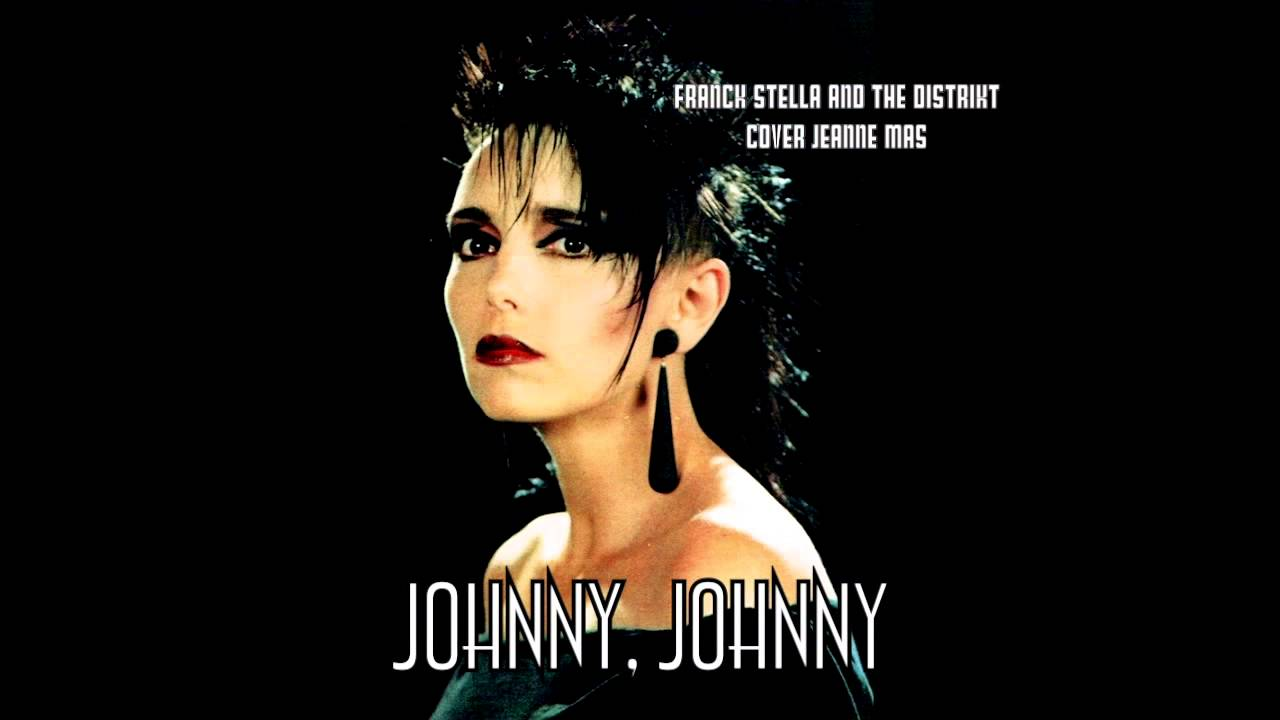 Jeanne Mas Johnny Johnny