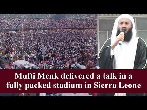 [ Highlights ]Mufti Ismail Menk delivering a talk in a packed Stadium in Sierra Leone