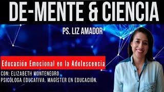 De Mente & Ciencia. Cap 18. Educación Emocional en la Adolescencia