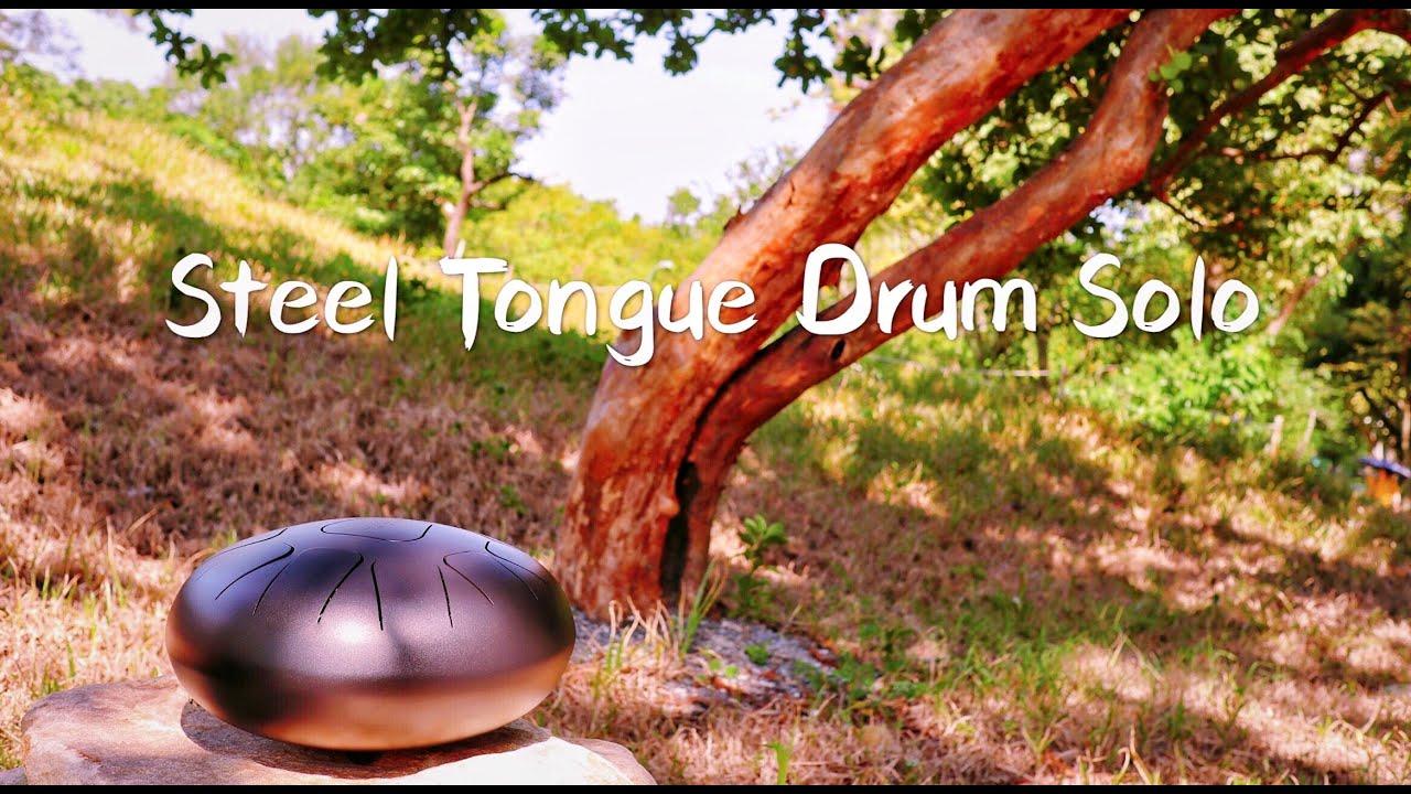 Steel tongue drum/Tank drum/Handpan/ Solo 即興/天鼓/忘憂鼓/色空鼓/空靈鼓/鋼舌鼓/Yoga Music/meditation