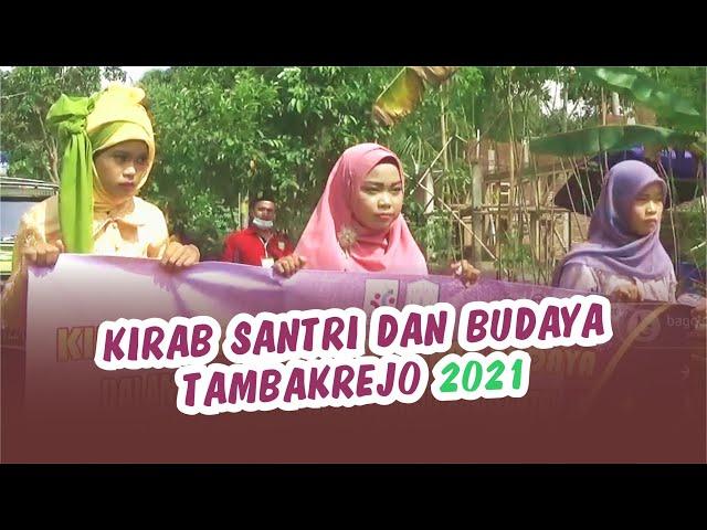 Kirab Santri dan Budaya Tambakrejo 2021 Eksklusif