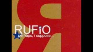 Watch Rufio Still video
