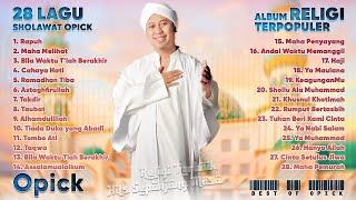 OPICK FULL ALBUM - LAGU SHOLAWAT PENENANG HATI SAAT GUNDAH