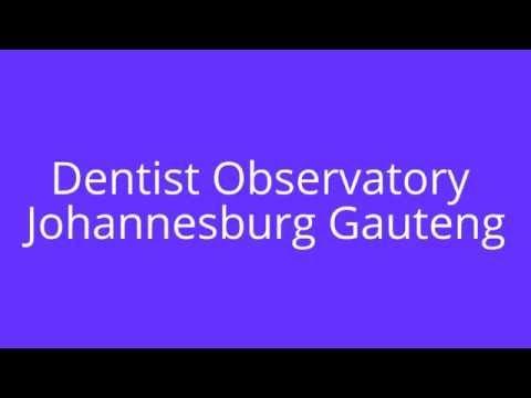 Dentist Observatory Johannesburg Gauteng