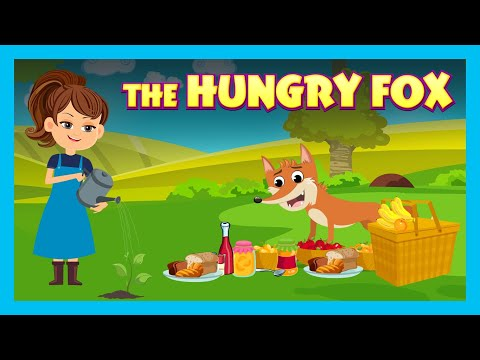 THE HUNGRY FOX | KIDS STORIES - ANIMATED STORIES FOR KIDS | TIA AND TOFU STORYTELLING