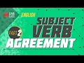 Subject Verb Agreement (LIVE) | Ayman Sadiq [SSC | HSC | Admission]