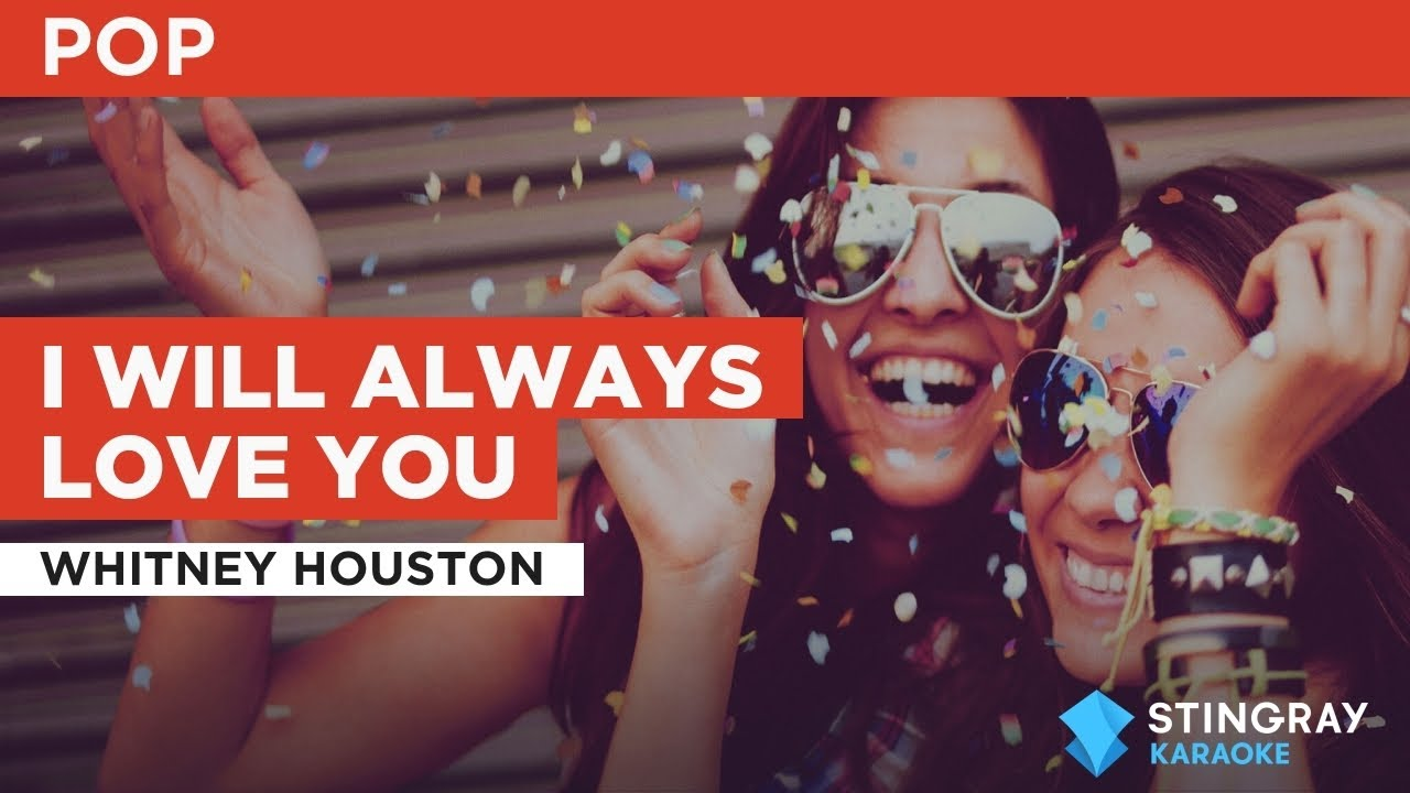 I Will Always Love You : Whitney Houston | Karaoke with Lyrics