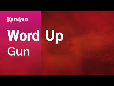 Karaoke Word Up - Gun *
