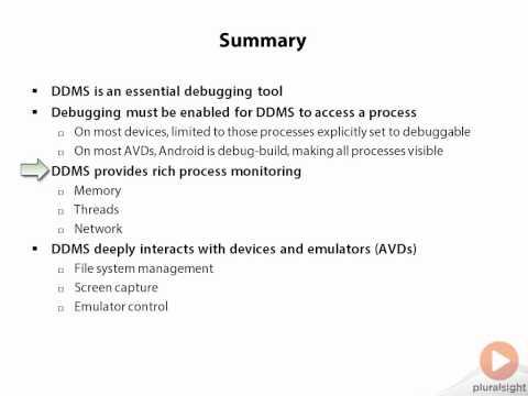 04.Dalvik Debug Monitor Server (DDMS) 09 Summary