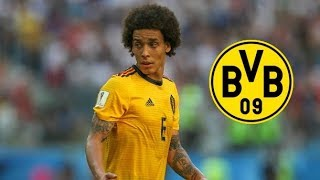 Axel Witsel - Welcome to Borussia Dortmund! | Best Goals, Skills & Assists 2018 | HD Video