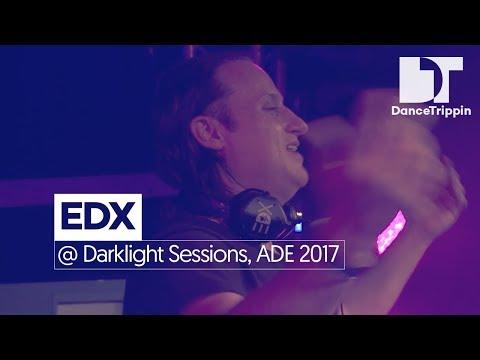 EDX at Darklight Sessions by Fedde Le Grand x Armada Invites, Amsterdam (NL)