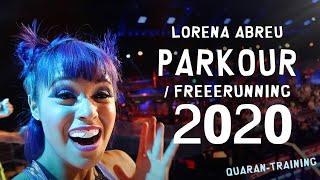 Lorena 2020 Parkour / Freerunning Compilation