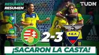 Resumen y Goles | Hungría 2 - 3 Ecuador | Mundial Brasil Sub-17 | G - B | TUDN
