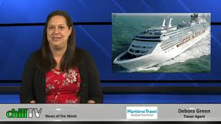 chillTV's Travel Report, with Debora Green of Maritime Travel:  January 2020
