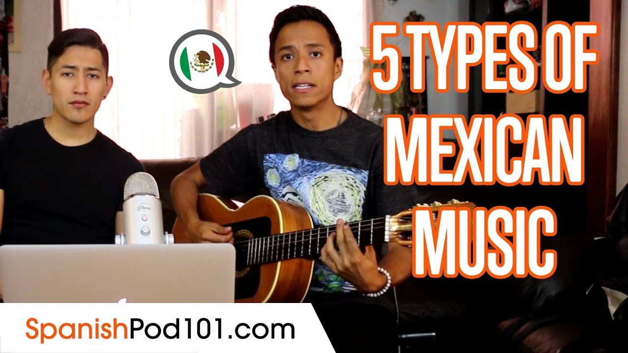 5 Types Of Mexican Music Youtube