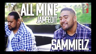 Sammielz - All Mine [ Jam-Edit ]