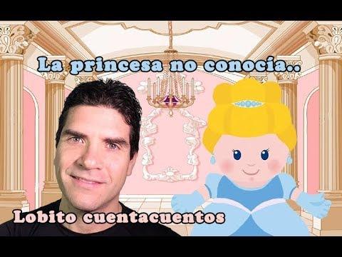 La Princesa Que No Conocía La Luna Cuento De Princesa Te Cuento Un Cuento Youtube