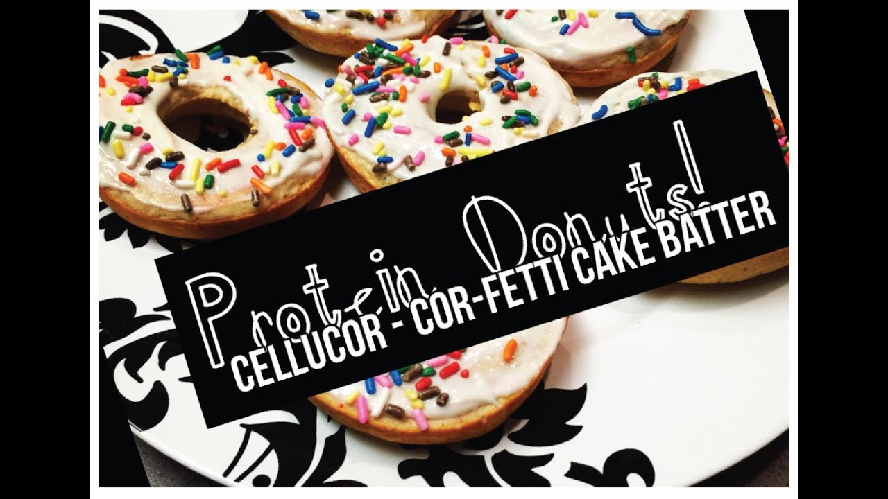 Cellucor Cake Batter Protein Donuts Youtube