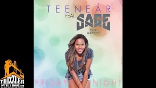 Teenear ft. Sage The Gemini - Friday Night [Thizzler.com]
