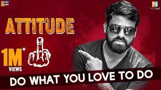Attitude 1.0 Ft Manu || Pakkinti Kurradu