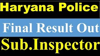 Haryana Police Final Result Out (Sub.Inspector)
