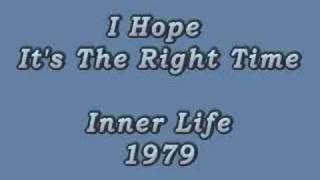 Inner Life - I HOPE IT