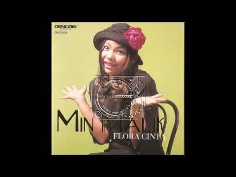 Min Malik - Flora Cinta (HQ Audio)
