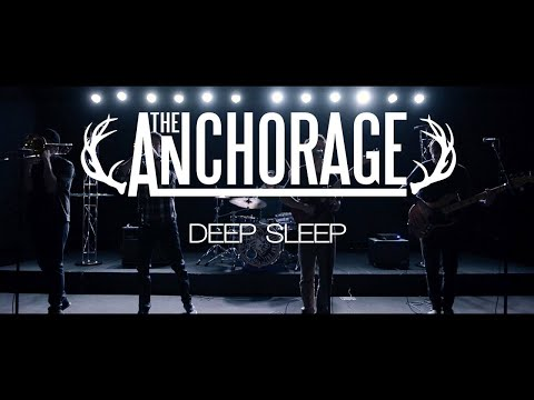 The Anchorage - Deep Sleep [Official Music Video]