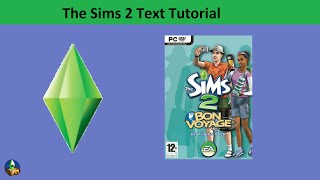 The Sims 2 Text Tutorial: Bon Voyage expansion pack