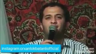 Meyxana Orxan Lokbatanli