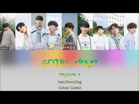 [FULL VERSION] Treasure 9 -  Going Crazy (미쳐가네) [COLOR-CODED LYRICS HAN/ROM/ENG] +DOWNLOAD MP3