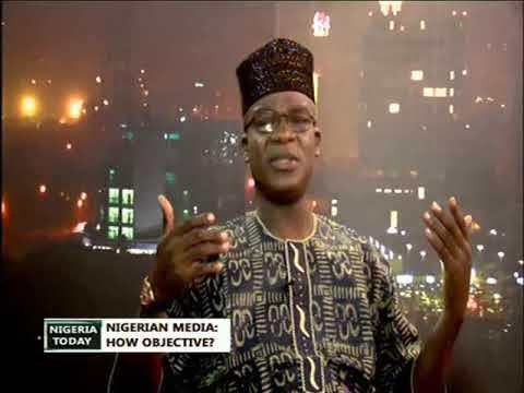 Nigeria Today 13/02/2018 - Nigerian Media: How Objective?