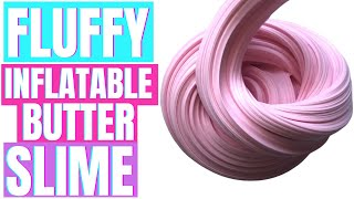 HOW TO MAKE BUTTER SLIME!  FLUFFY AND INFLATABLE!