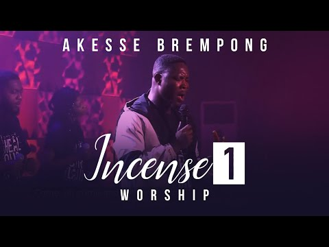 [Music + Video] Incense (Medley) – Akesse Brempong