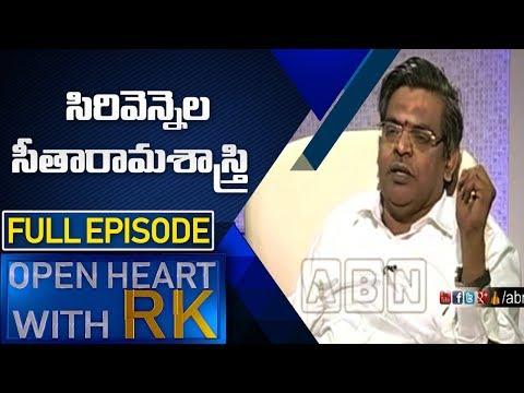 Sirivennela Seetharama Sastry | Open Heart with RK  Full Episode | ABN Telugu