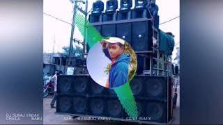 Chhaila babu Ahi sangi pardeshi babu Ahi DJ Suraj CG DJ songs DJ Girish Dhruw production of CG