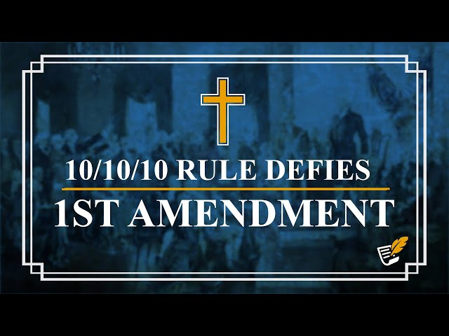 Churches Forced to 10/10/10 Rule | Constitution Corner