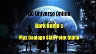 DCUO : DPS Skill Point Guide for Max Damage All Powers