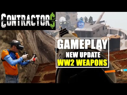 [Gameplay] Contractors VR WW2 WEAPONS PACK   New Update: Du pur FUN DOSE! [OculusRift'S]