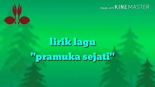 Download lagu ANAK PRAMUKA PASTI TAHU DENGAN LAGU INI Lirik laguPRAMUKA SEJATI MP3