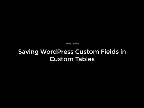 Save WordPress Custom Fields in Custom Tables | Meta Box Tutorial