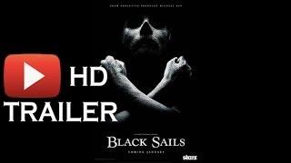 Black Sails (2014) TV Series Trailer | Черные паруса (2014) Сериал Трейлер