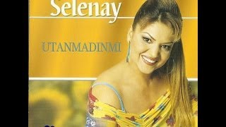 Selenay - Utanmadınmı