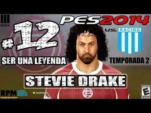 #12 | Ser Leyenda - Steve Drake | PES 2014 El Debut vs Racing de Avellaneda